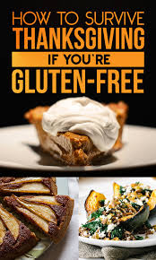 how to survive thanksgiving if you re gluten free gluten free