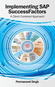 buy implementing sap successfactors a client centered approach