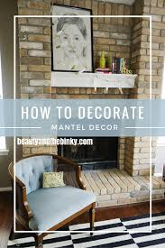 How To Decorate With Mirrors How To Decorate Your Fireplace Mantel Surripui Net
