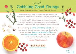 good dishes for thanksgiving gobbling good fixings kit kidstir