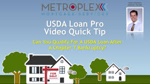 how do you qualify for a usda loan after a chapter 7 bankruptcy