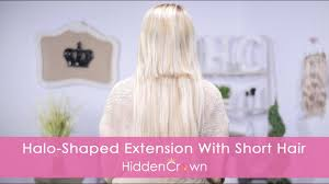 does halo couture work on short hair halo shaped extension with short hair hidden crown youtube
