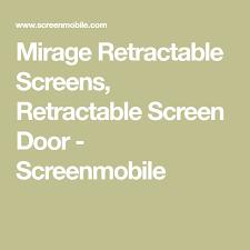 Mirage Retractable Screens Retractable Screen Door Screenmobile