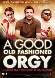 Bữa Tiệc Cuối Cùng A Good Old Fashioned Orgy