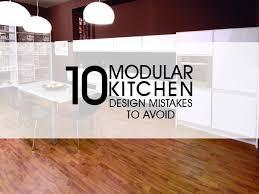 modular kitchen design ideas 10 modular kitchen design mistakes to avoid design ideas luxus