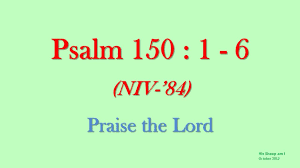 scriptures of thanksgiving and praise psalm 150 1 6 praise the lord w accompaniment scripture