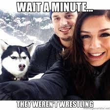 Frowning Dog Meme - jealous husky know your meme