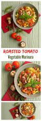 roasted tomato vegetable marinara with pasta
