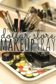 Vanity Trays For Perfume Diy Dollar Store Makeup Tray Living Well Spending Less