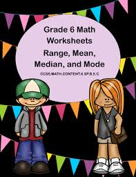 grade 6 math worksheets lessons on range mean median and mode