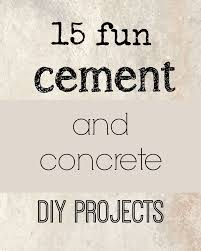 15 fun concrete cement diy projects to try jennifer rizzo