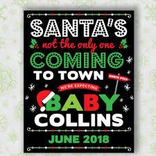 christmas pregnancy announcement santa s not the only one christmas pregnancy announcement sign
