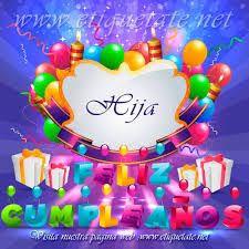 imagenes ke digan feliz cumpleanos imagenes de cumpleaños que digan feliz cumpleaños hija http