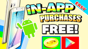 free for android get in app purchases for free android no root no lucky patcher