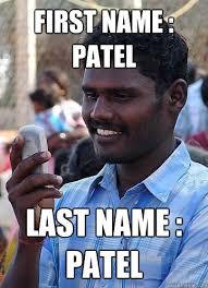 Patel Meme - first name patel last name patel indian race troll quickmeme