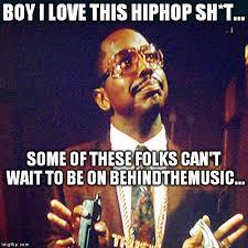 Funny Hip Hop Memes - hiphop meme imgflip