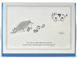borrow those kittens 5 x 7 new yorker card new yorker greeting