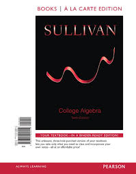College Anatomy And Physiology Notes Sullivan College Algebra With Integrated Review And Guided