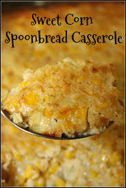 corn recipes for thanksgiving sweet corn spoonbread casserole southern side dishes sweet corn
