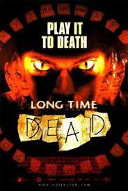 Long time dead เกมส์สยองเล่นแล้วตาย