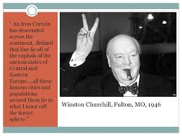 Winston Churchill And The Iron Curtain Post World War Ii America And The Origins Of The Cold War Ppt