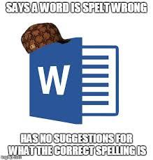 Microsoft Word Meme - microsoft word imgflip
