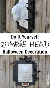 Diy Halloween Decor Diy Halloween Decoration Zombie Head Crafts Unleashed