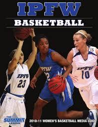 2010 11 ipfw women u0027s basketball media guide by fort wayne