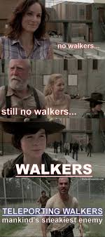 Walker Meme - image the walking dead season 3 teleporting walkers meme