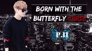 bts taehyung ff born with the butterfly curse p 11