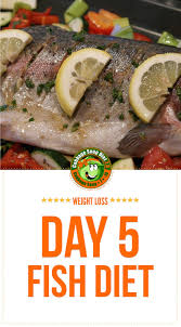 fish diet day 5 of the improved cabbage soup diet plan