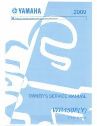 yamaha owners service workshop manual 2009 wr450f y u2022 25 00