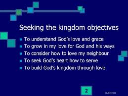 How To Seeking Seek The Kingdom Of God Loving