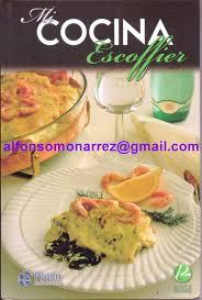 ma cuisine escoffier libros mi cocina escoffier 1 libro autor auguste escoffier ma