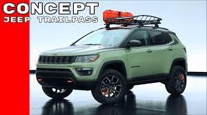jeep compass lifted jeep trailpass concept youtube