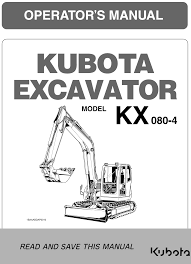 kubota kx080 4 operators manual garton tractor california