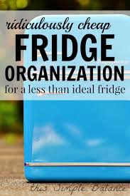 dollar store fridge organization for 5 or less this simple