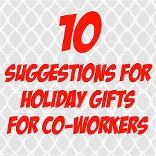 10 suggestions for holiday gifts for co workers u2014 splash resumes