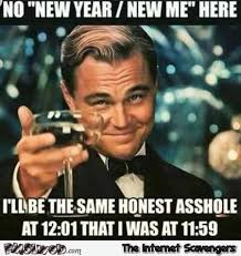 No Internet Meme - no new year new me sarcastic meme pmslweb