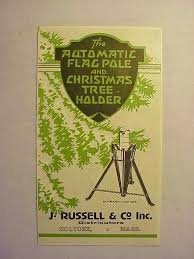Automatic Flag Pole C1925 The Automatic Christmas Tree Holder J Russell U0026 Co Holyoke