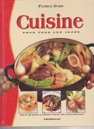 livre de cuisine pour tous les jours cuisine pour tous les jours livre patrice dard ebay