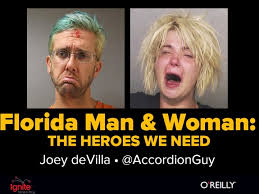 Florida Man Meme - video my florida man and woman the heroes we need presentation