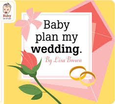 help me plan my wedding baby plan my wedding the mcsweeney s store
