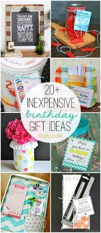 inexpensive gifts 20 inexpensive birthday gift ideas must check out all these