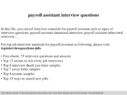 Sample Resume For Payroll Assistant by Payroll Assistant Interview Questions
