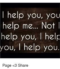 i help you you help me not help you l help you l help you page 3