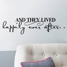 and they lived happily ever after happy quote wall sticker