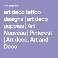 art deco tattoo designs art deco poppies art nouveau