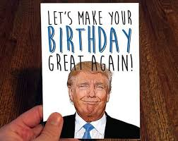Make A Birthday Meme - 34 most funny donald trump birthday memes images pictures funnyexpo
