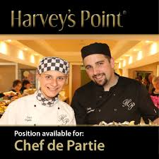 chef de partie en cuisine chef de partie position available at harvey s point